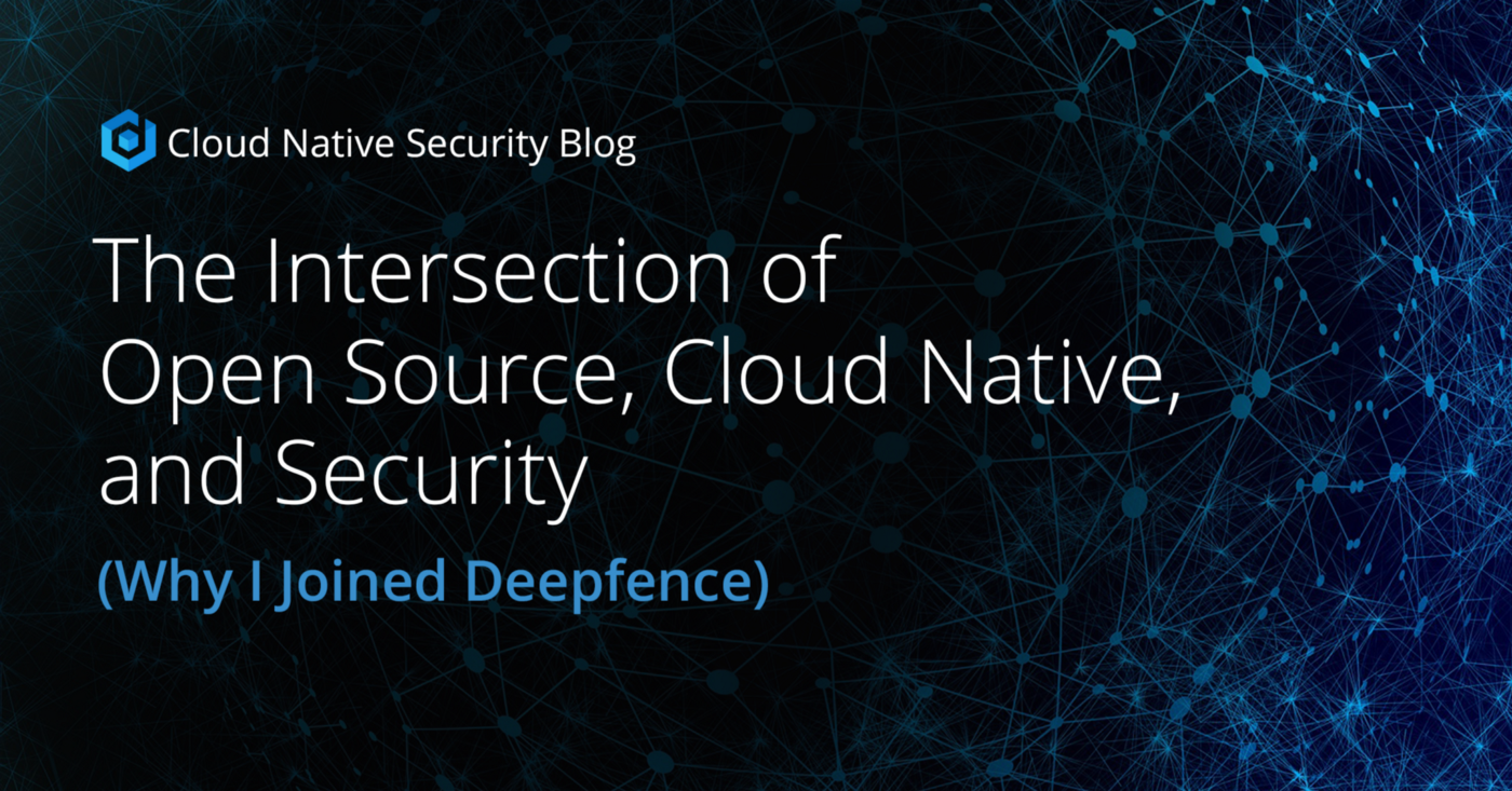Blog post image - Why Michelle Joined Deepfence